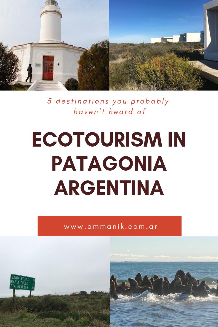 ecotourism destinations in patagonia argentina